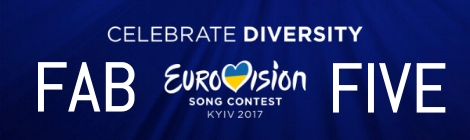 Eurovision Song Contest - Kyiv 2017 - The Fab Five - All Songs Reviewed